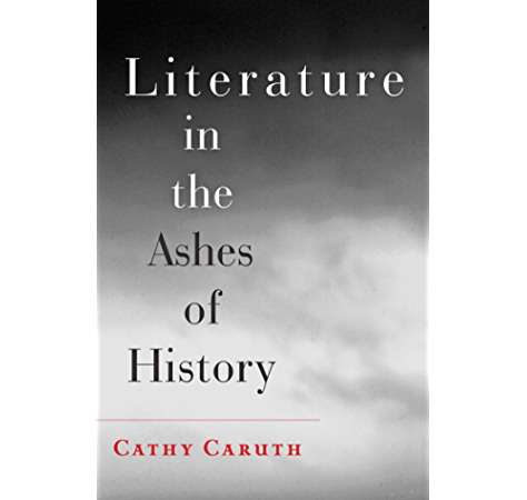 Literature and the Ashes of History